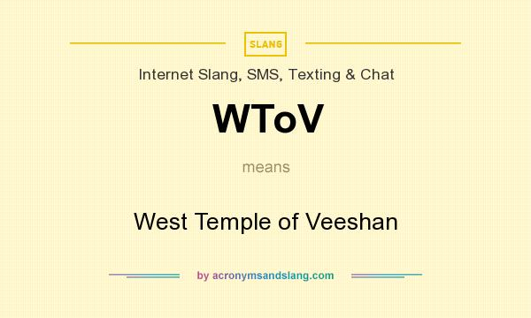 What does WToV mean? It stands for West Temple of Veeshan