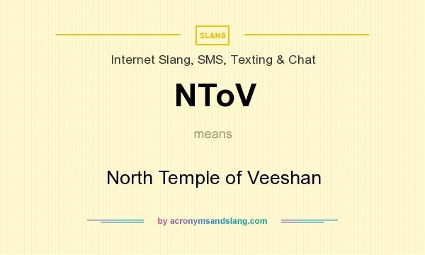 What does NToV mean? It stands for North Temple of Veeshan