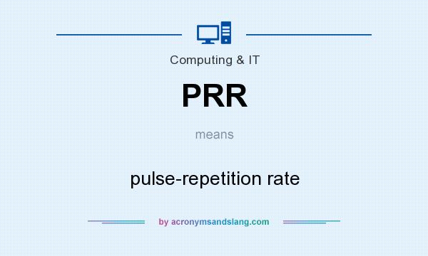 What does PRR mean? It stands for pulse-repetition rate
