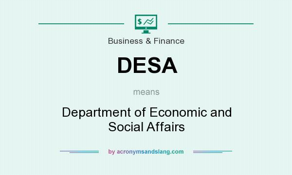 What does DESA mean? It stands for Department of Economic and Social Affairs