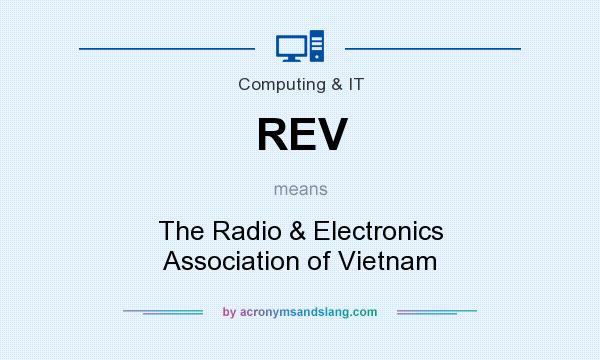 What does REV mean? It stands for The Radio & Electronics Association of Vietnam