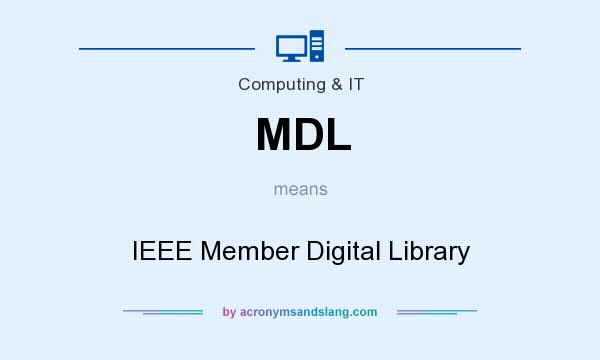 What does MDL mean? It stands for IEEE Member Digital Library