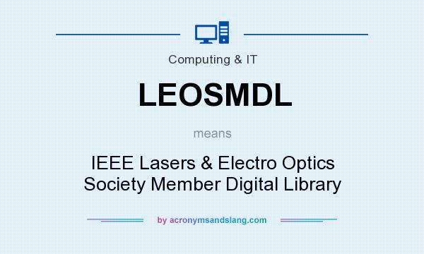 What does LEOSMDL mean? It stands for IEEE Lasers & Electro Optics Society Member Digital Library