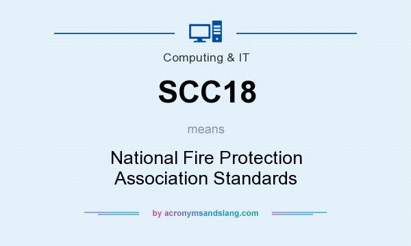 What does SCC18 mean? It stands for National Fire Protection Association Standards