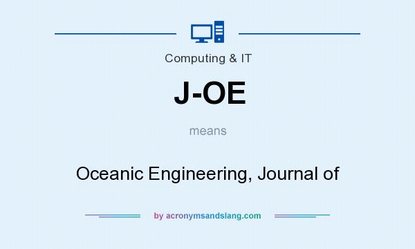 What does J-OE mean? It stands for Oceanic Engineering, Journal of