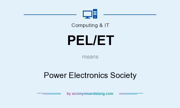 What does PEL/ET mean? It stands for Power Electronics Society