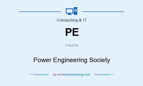 What does PE mean? It stands for Power Engineering Society