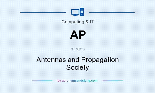 What does AP mean? It stands for Antennas and Propagation Society