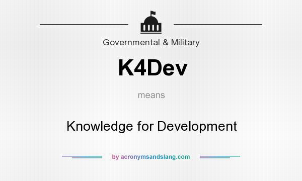 What does K4Dev mean? It stands for Knowledge for Development