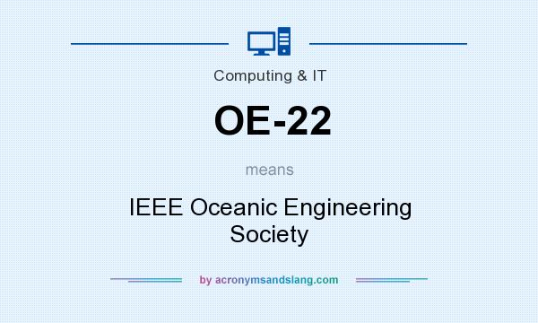 What does OE-22 mean? It stands for IEEE Oceanic Engineering Society