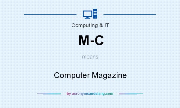 What does M-C mean? It stands for Computer Magazine