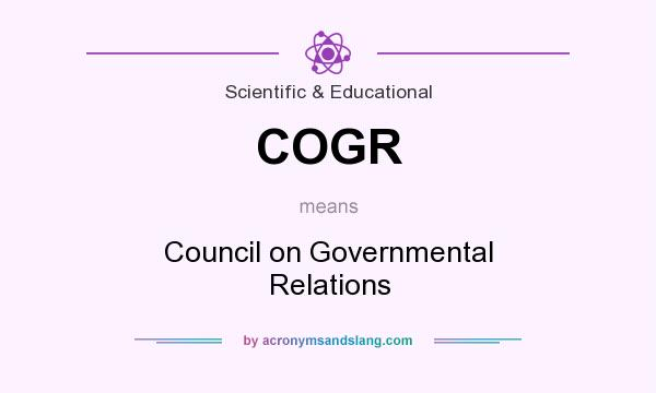 What does COGR mean? It stands for Council on Governmental Relations