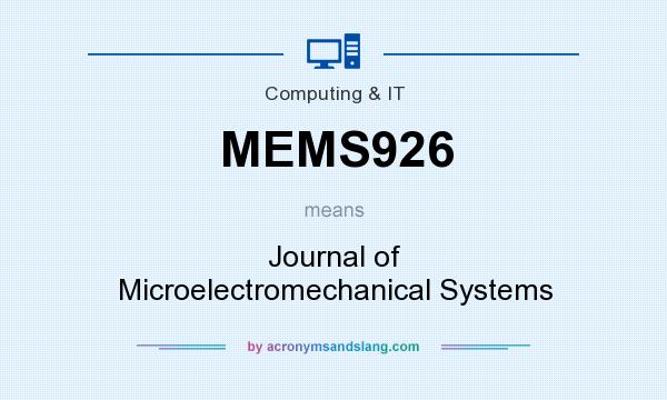 What does MEMS926 mean? It stands for Journal of Microelectromechanical Systems