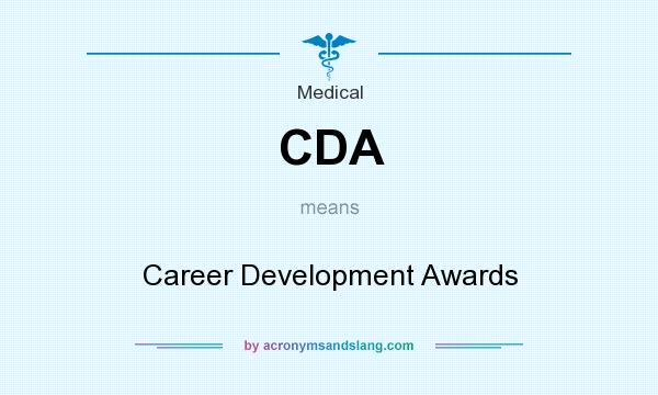 What does CDA mean? It stands for Career Development Awards