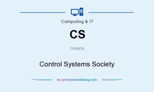 What does CS mean? It stands for Control Systems Society