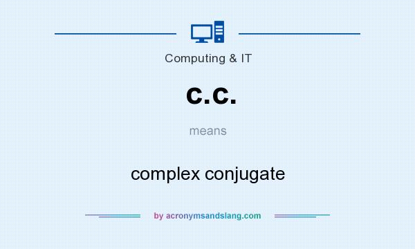 What does c.c. mean? It stands for complex conjugate