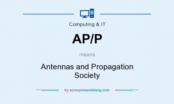 What does AP/P mean? It stands for Antennas and Propagation Society
