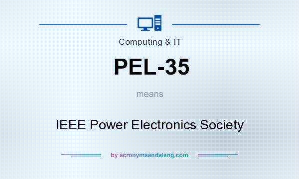 What does PEL-35 mean? It stands for IEEE Power Electronics Society