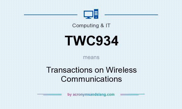 What does TWC934 mean? It stands for Transactions on Wireless Communications
