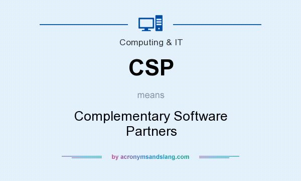 What does CSP mean? It stands for Complementary Software Partners