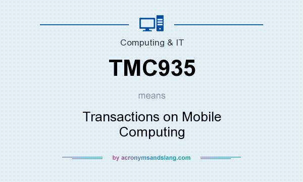 What does TMC935 mean? It stands for Transactions on Mobile Computing