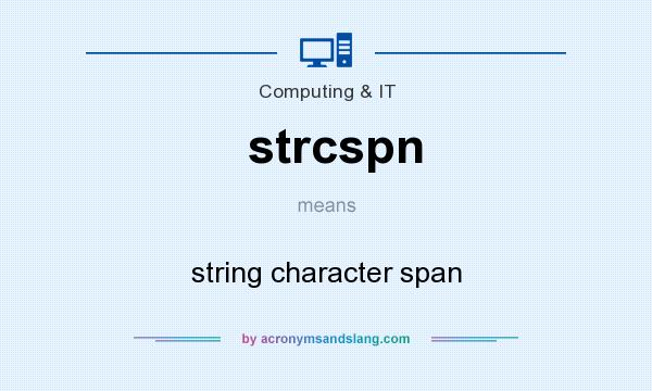 What does strcspn mean? It stands for string character span