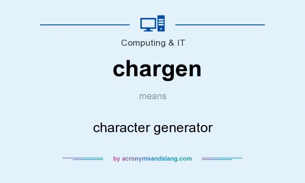 What does chargen mean? It stands for character generator