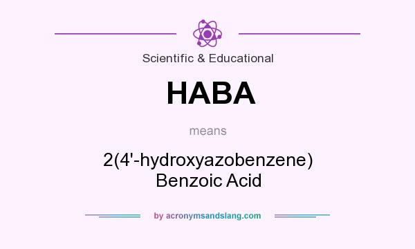 What does HABA mean? It stands for 2(4`-hydroxyazobenzene) Benzoic Acid