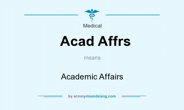 What does Acad Affrs mean? It stands for Academic Affairs
