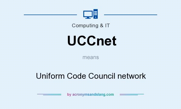 What does UCCnet mean? It stands for Uniform Code Council network