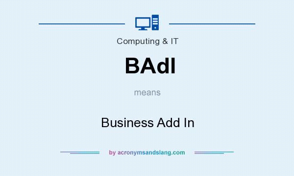 What does BAdI mean? It stands for Business Add In