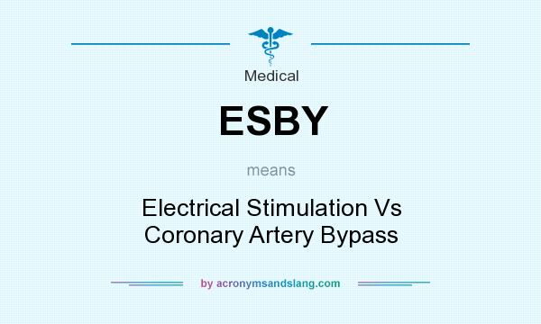 What does ESBY mean? It stands for Electrical Stimulation Vs Coronary Artery Bypass