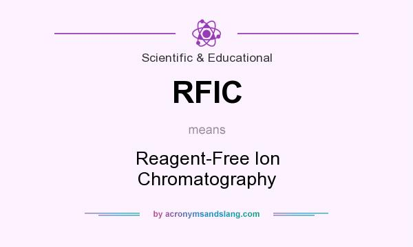What does RFIC mean? It stands for Reagent-Free Ion Chromatography