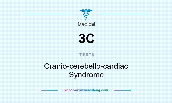 What does 3C mean? It stands for Cranio-cerebello-cardiac Syndrome