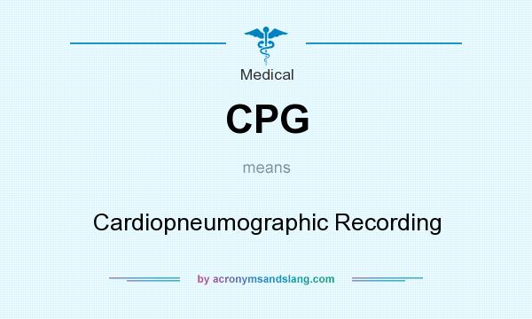 What does CPG mean? It stands for Cardiopneumographic Recording
