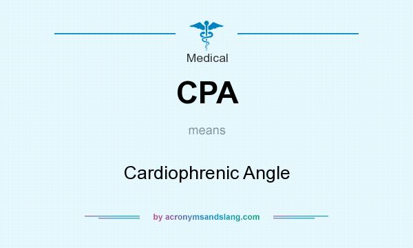 What does CPA mean? It stands for Cardiophrenic Angle