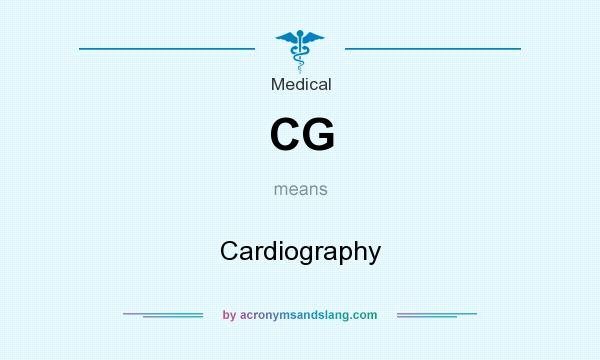 What does CG mean? It stands for Cardiography