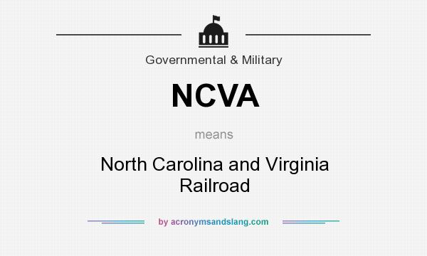 What does NCVA mean? It stands for North Carolina and Virginia Railroad