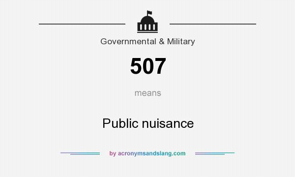 What does 507 mean? It stands for Public nuisance