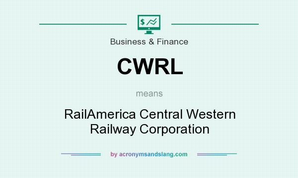 What does CWRL mean? It stands for RailAmerica Central Western Railway Corporation