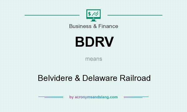 What does BDRV mean? It stands for Belvidere & Delaware Railroad