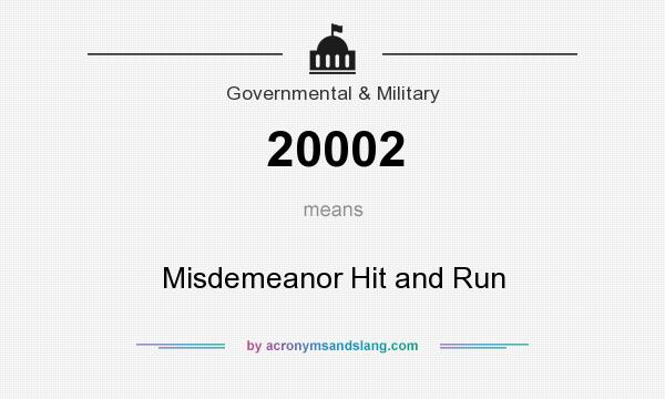 What does 20002 mean? It stands for Misdemeanor Hit and Run