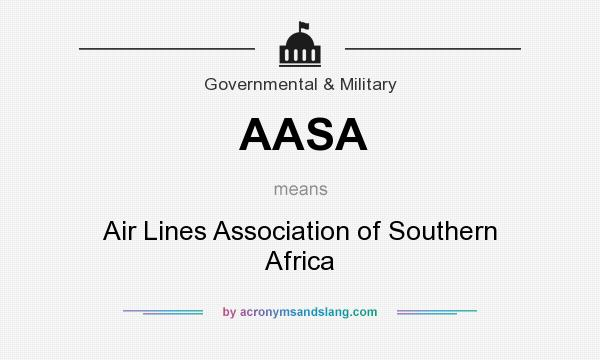 What does AASA mean? It stands for Air Lines Association of Southern Africa