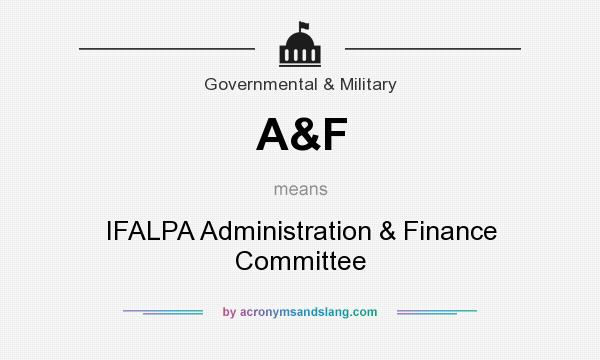 What does A&F mean? It stands for IFALPA Administration & Finance Committee