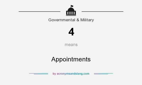 What does 4 mean? It stands for Appointments