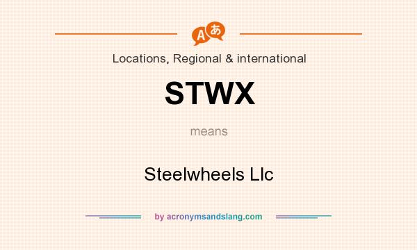 What does STWX mean? It stands for Steelwheels Llc