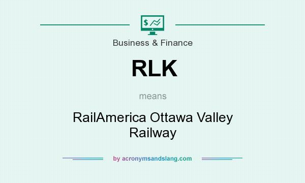 What does RLK mean? It stands for RailAmerica Ottawa Valley Railway