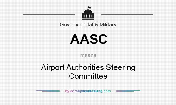 What does AASC mean? It stands for Airport Authorities Steering Committee