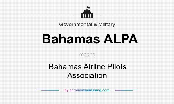 What does Bahamas ALPA mean? It stands for Bahamas Airline Pilots Association