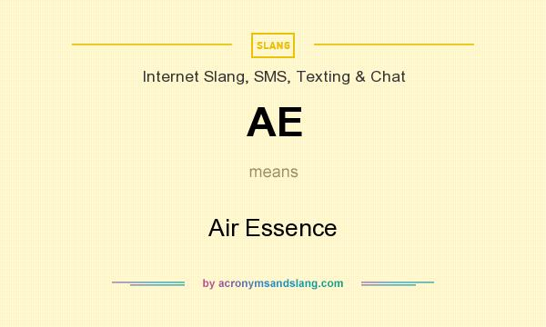 What does AE mean? It stands for Air Essence